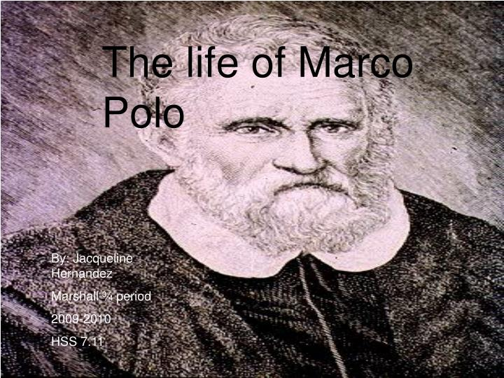 the life of marco polo Featured image: marco polo travelling, miniature from the book the travels of marco polo (il milione here in this article also we have found the life adventure of marco polo (venetian merchant traveler) and we should take some positive inspiration from his life to get rid from our different.