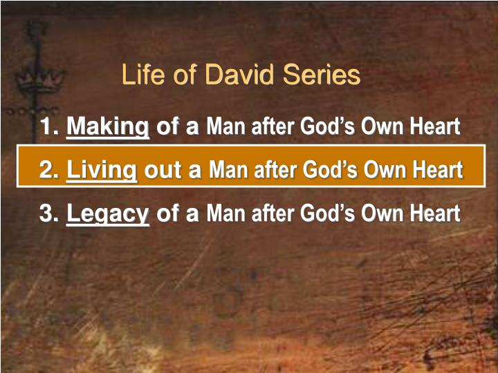 the life and character of david the man after gods own heart God told samuel that he was looking for a man after his own heart later samuel was directed to select david to be the next king this means that david was a man after god's own heart.