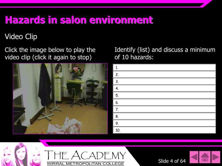 Hazards in salon environment