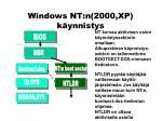 windows nt n 2000 xp k ynnistys
