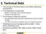 2 technical debt