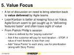 5 value focus