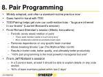 8 pair programming