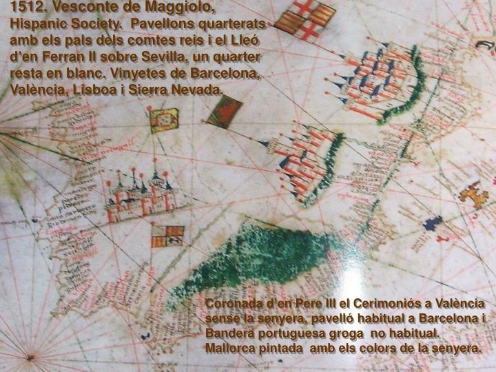 1512. Vesconte de Maggiolo,
