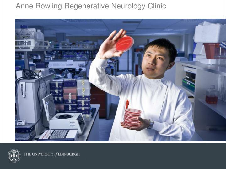 Anne Rowling Regenerative Neurology Clinic