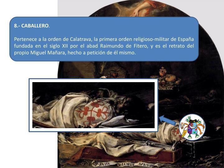 8.- CABALLERO