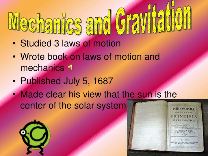 Mechanics and Gravitation