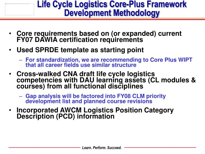 dawia certification cycle logistics core framework requirements plus fy08 ppt powerpoint presentation fy07 expanded current based