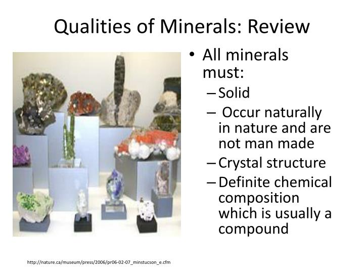 All minerals must: