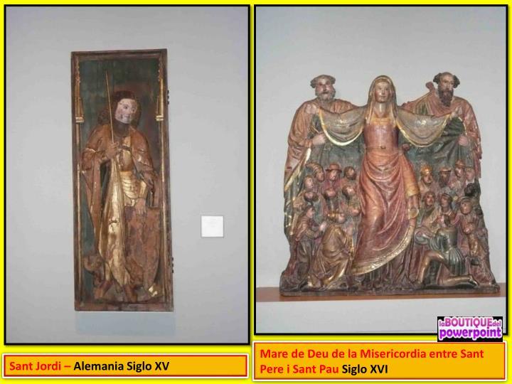 Mare de Deu de la Misericordia entre Sant Pere i Sant Pau