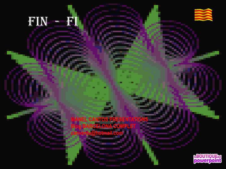 Fin  -  fi