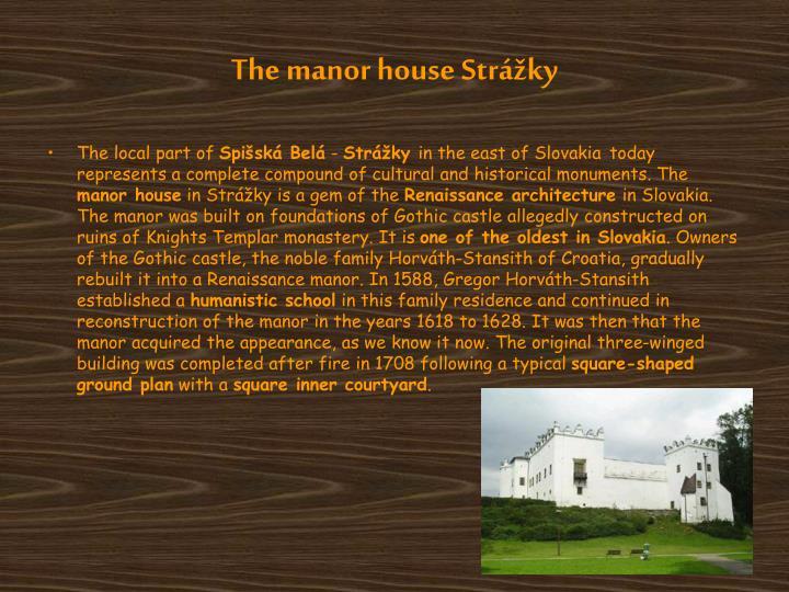 The manor house Strážky