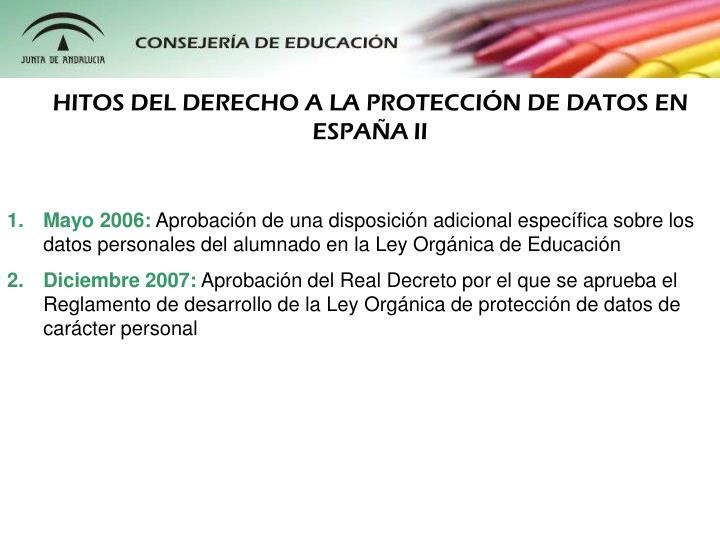HITOS DEL DERECHO A LA PROTECCIÓN DE DATOS EN ESPAÑA