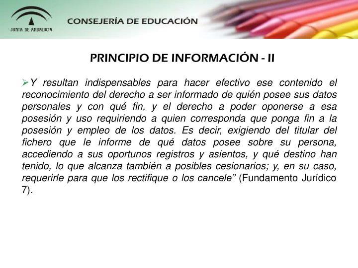 PRINCIPIO DE INFORMACIÓN - II