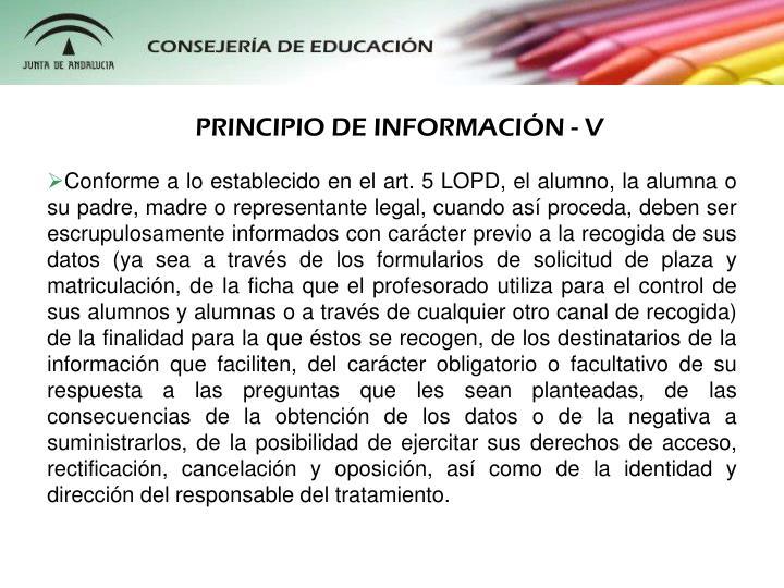 PRINCIPIO DE INFORMACIÓN - V