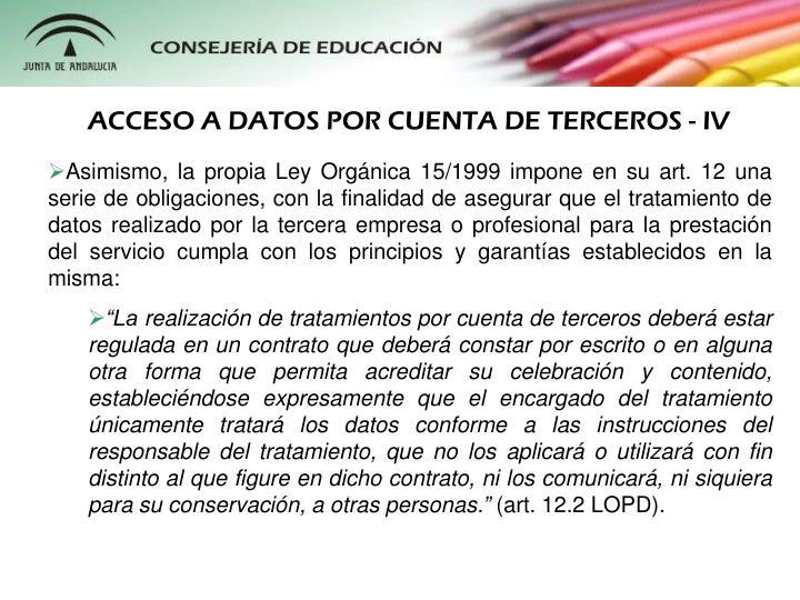 ACCESO A DATOS POR CUENTA DE TERCEROS - IV