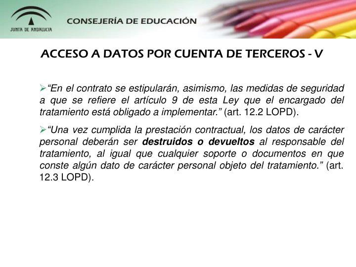 ACCESO A DATOS POR CUENTA DE TERCEROS - V