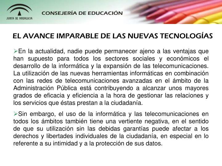 EL AVANCE IMPARABLE DE LAS NUEVAS TECNOLOGÍAS
