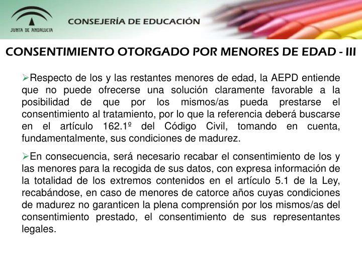 CONSENTIMIENTO OTORGADO POR MENORES DE EDAD - III