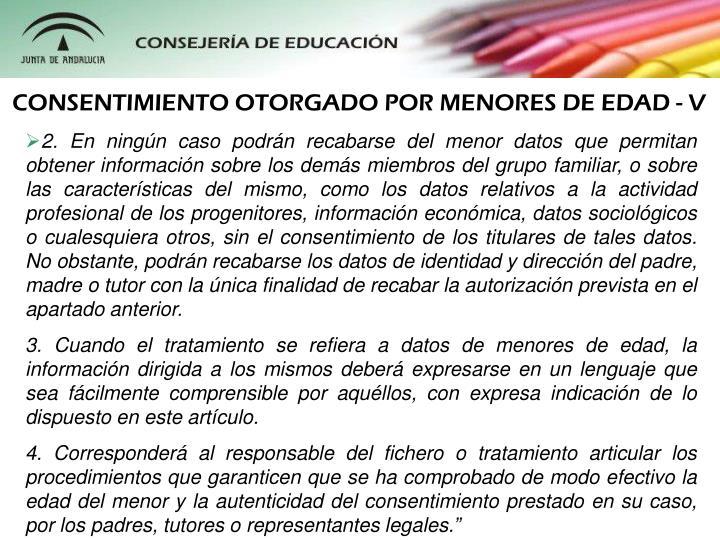 CONSENTIMIENTO OTORGADO POR MENORES DE EDAD - V