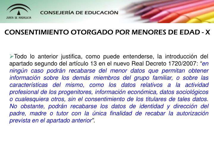 CONSENTIMIENTO OTORGADO POR MENORES DE EDAD - X
