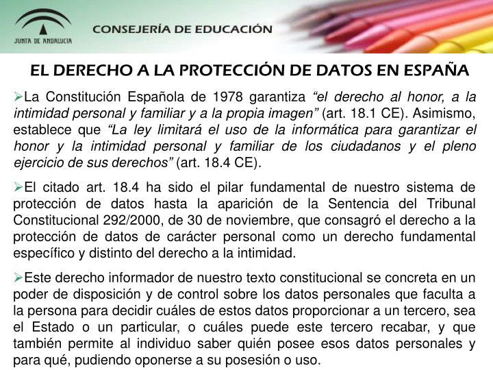 EL DERECHO A LA PROTECCIÓN DE DATOS EN ESPAÑA