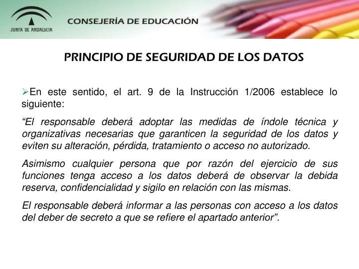 PRINCIPIO DE SEGURIDAD DE LOS DATOS