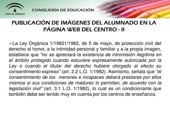 PUBLICACIÓN DE IMÁGENES DEL ALUMNADO EN LA PÁGINA WEB DEL CENTRO - II