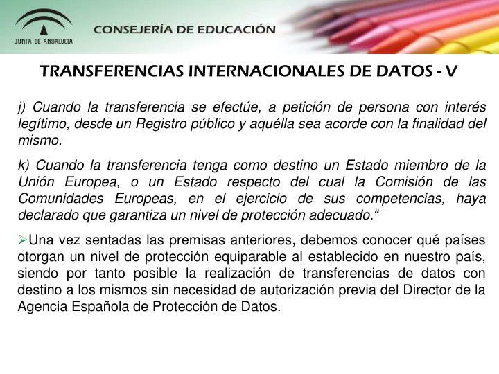 TRANSFERENCIAS INTERNACIONALES DE DATOS - V
