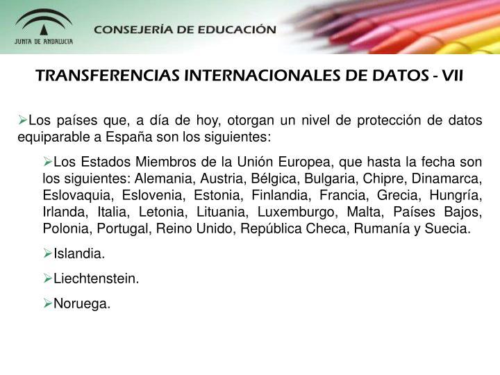 TRANSFERENCIAS INTERNACIONALES DE DATOS - VII