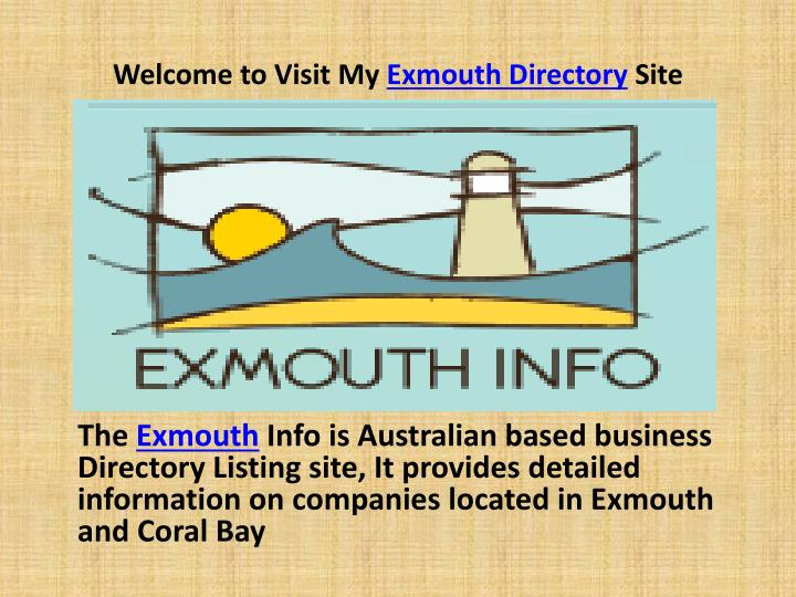 welcome to visit my exmouth directory site n.