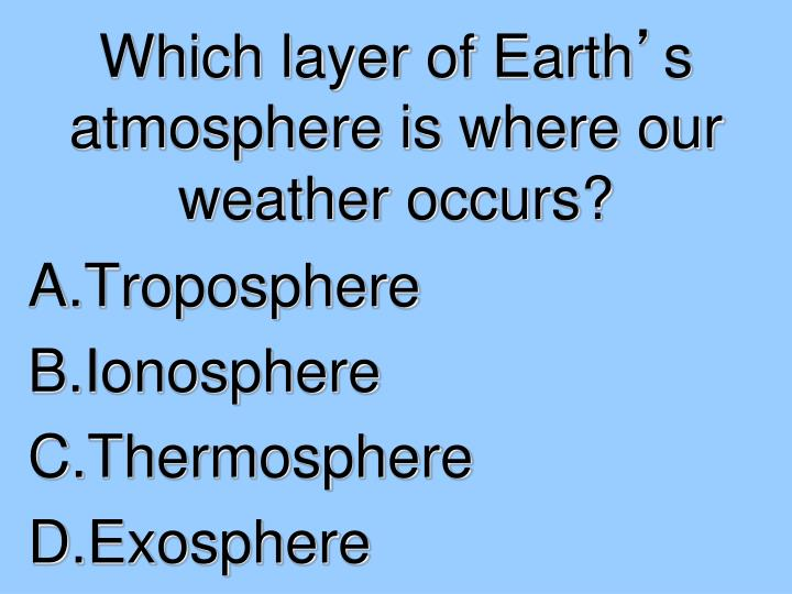 Which layer of Earth