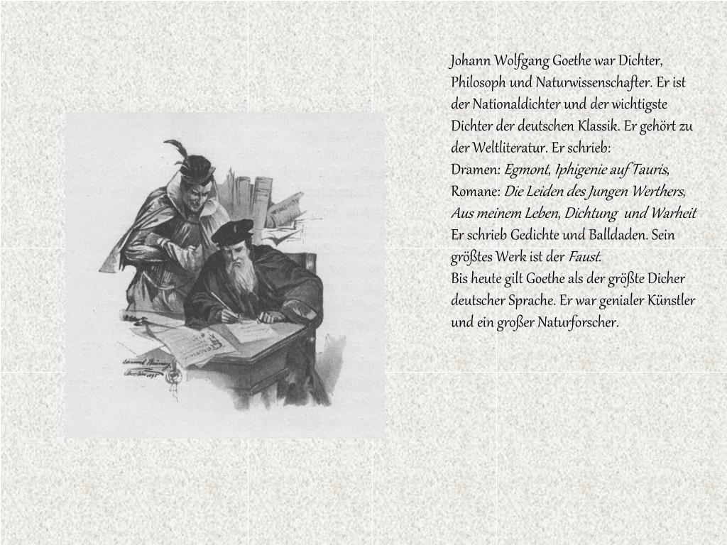 Ppt Johann Wolfgang Goethe 1749 1832 Einer Der Größten