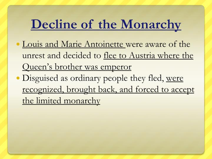 Decline of the Monarchy