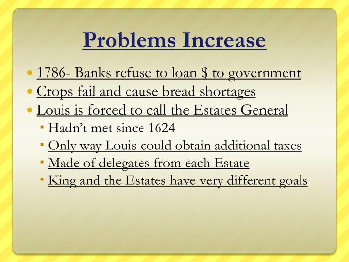 Problems Increase