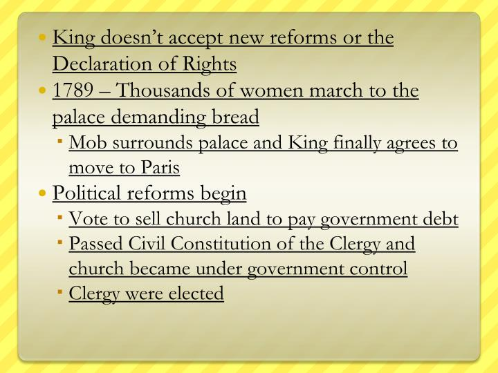 King doesn't accept new reforms or the Declaration of Rights