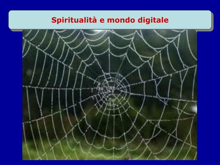 Spiritualit e mondo digitale1