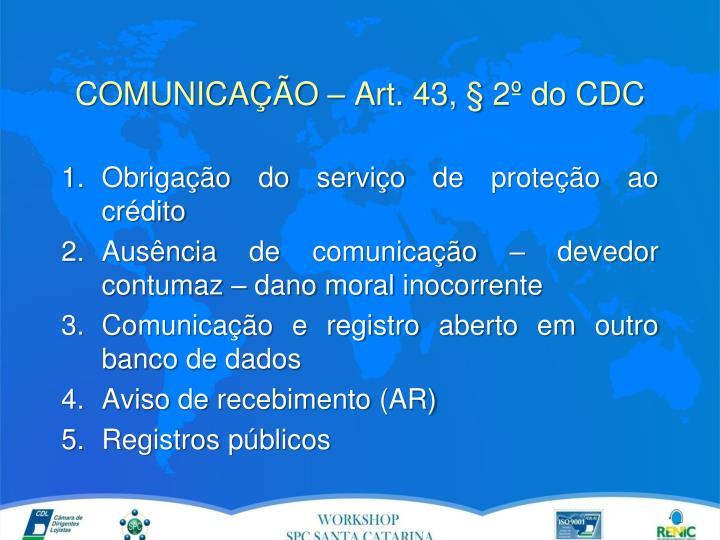 COMUNICAÇÃO – Art. 43, § 2º do CDC