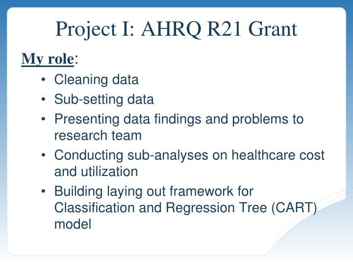 Project I: AHRQ R21 Grant