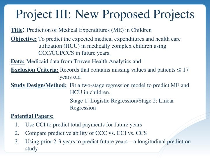 Project III: New Proposed Projects