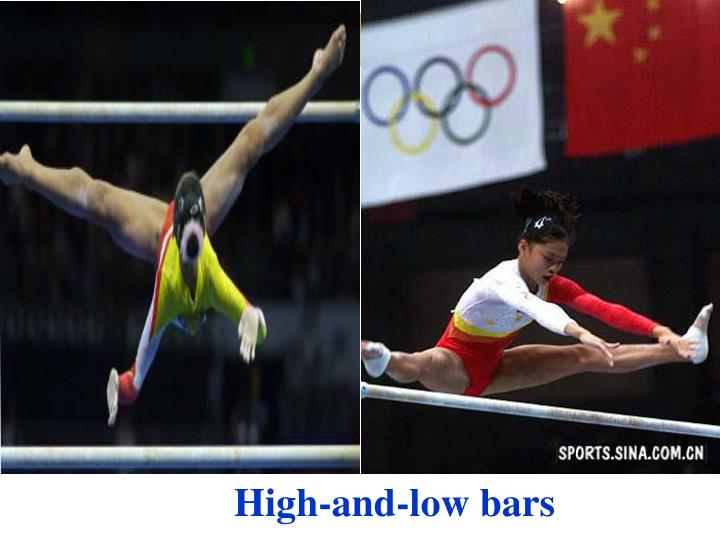 High-and-low bars