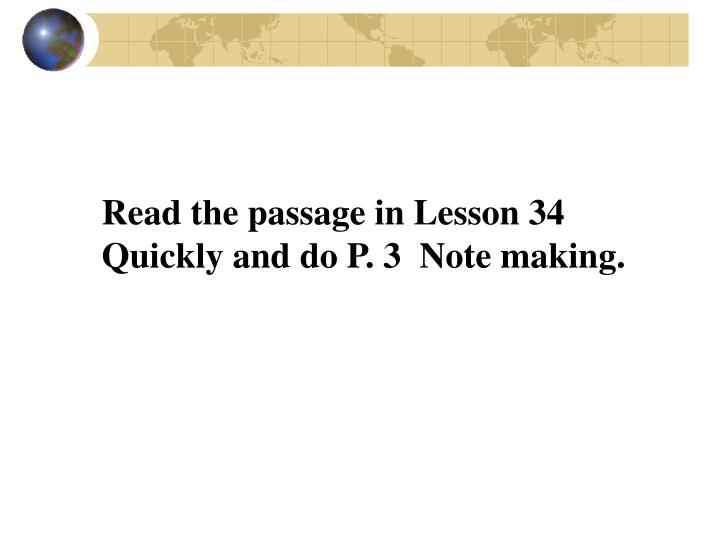 Read the passage in Lesson 34