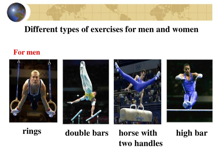 Different types of exercises for men and women
