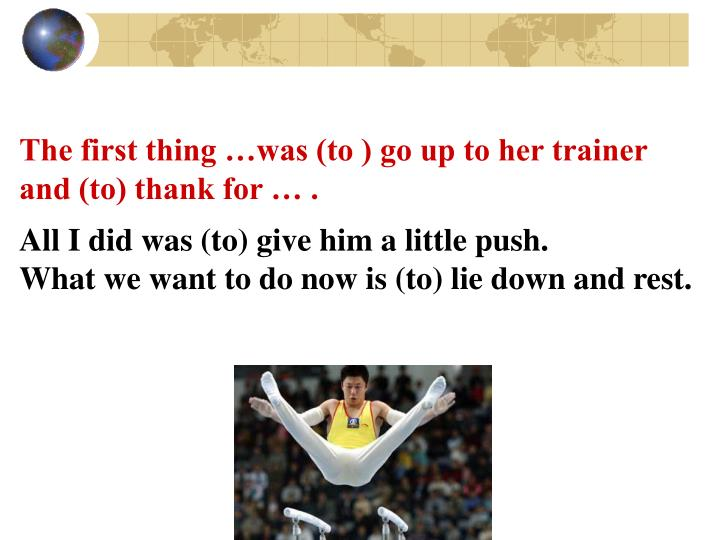 The first thing …was (to ) go up to her trainer
