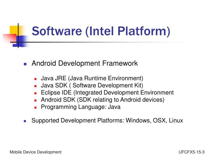 Software (Intel Platform)