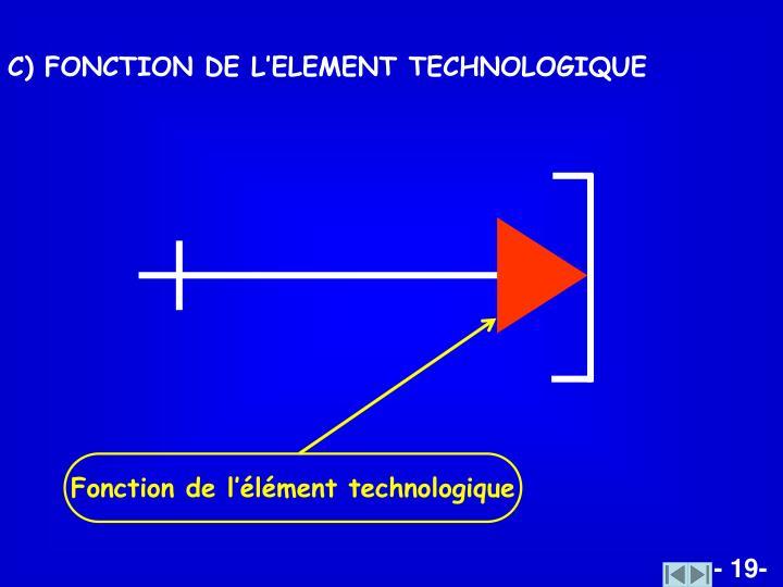 Fonction de l'élément technologique