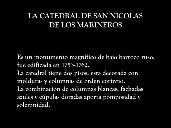 LA CATEDRAL DE SAN NICOLAS