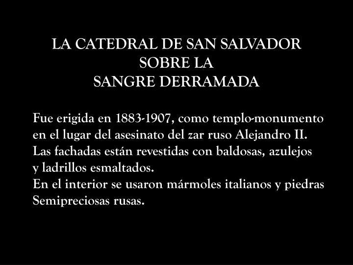 LA CATEDRAL DE SAN SALVADOR