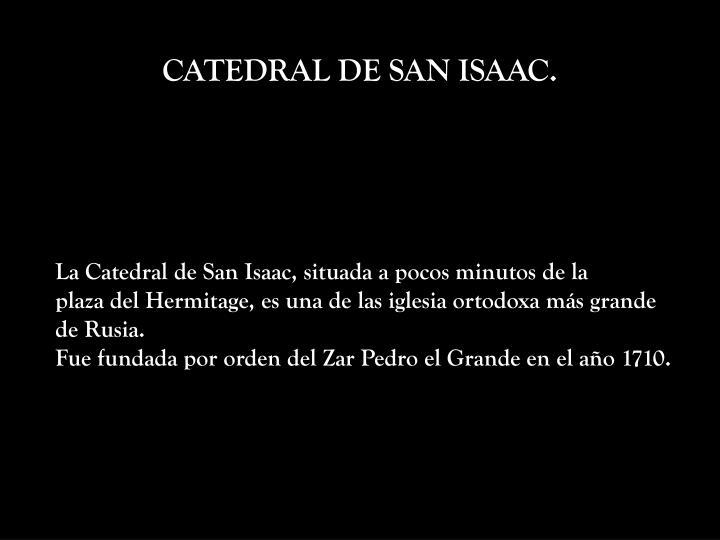 CATEDRAL DE SAN ISAAC.