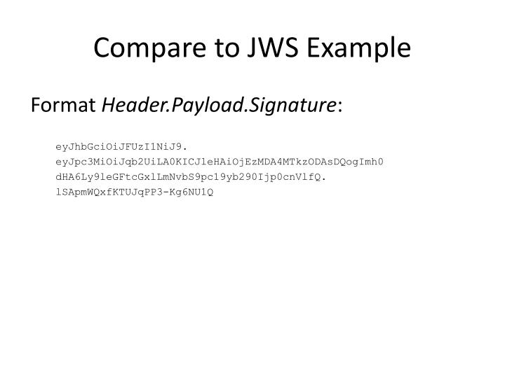 Compare to JWS Example